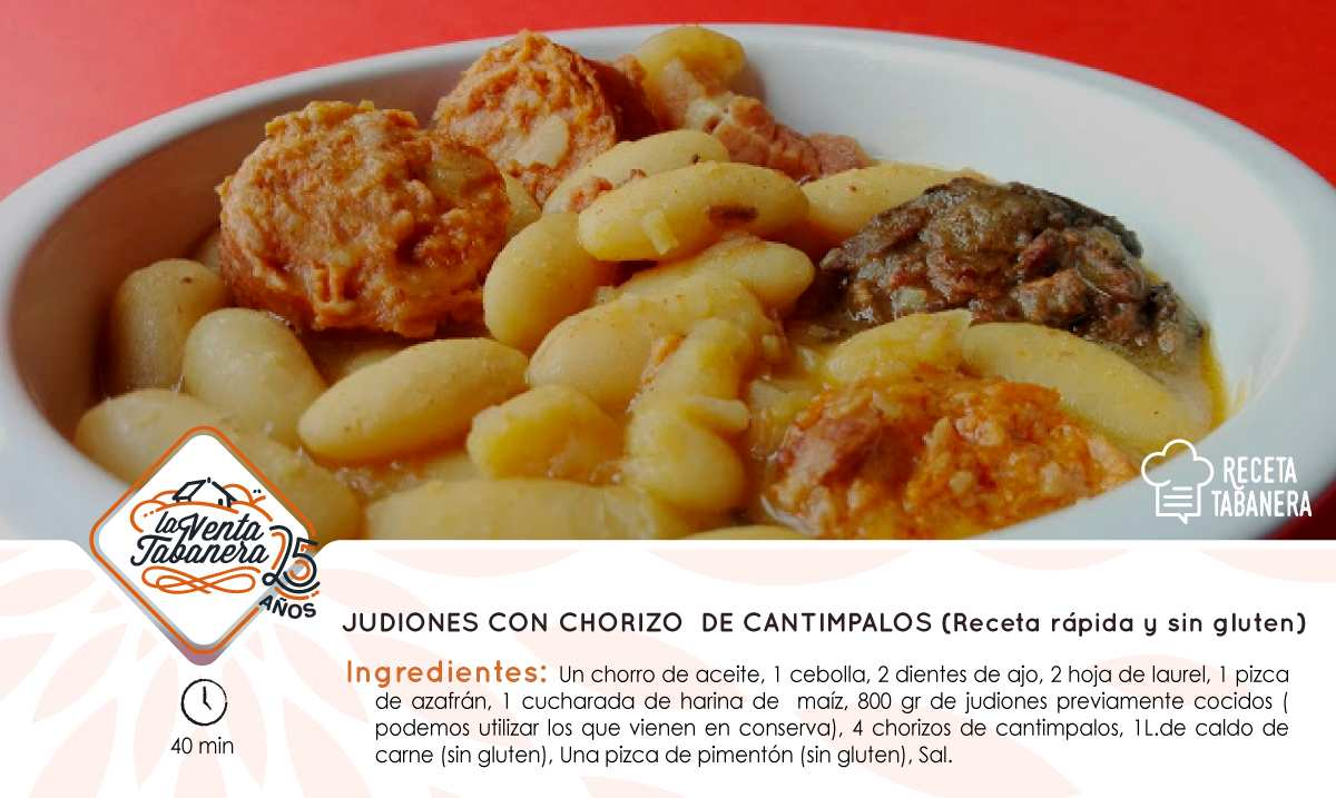 Receta 30 octubre JUDIONES CON CHORIZO DE CANTIMPALOS (Receta rápida y sin gluten)